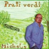 Prati Verdi von Michele
