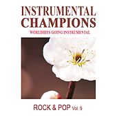 Rock & Pop, Vol. 9 by Instrumental Champions