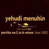 Bach: Partita No. 1 in B Minor, BWV1002 by Yehudi Menuhin
