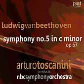 Beethoven: Symphony No. 5 in C Minor, Op. 67 by NBC Symphony Orchestra