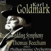Goldmark: Rustic Wedding Symphony by Royal Philharmonic Orchestra