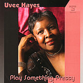 Play Something Pretty de Uvee Hayes