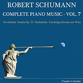 Robert Schumann: Complete Piano Music, Vol. 7 by Claudio Colombo