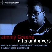 Gifts And Givers by Jimmy Greene