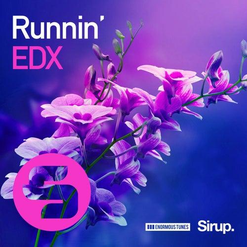 Runnin' by EDX