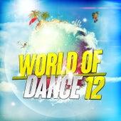 World of Dance 12 von Various Artists