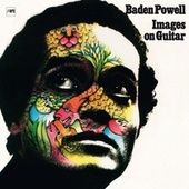 Images On Guitar by Baden Powell