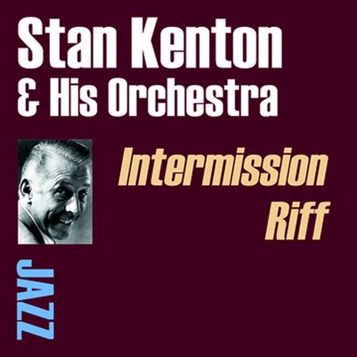 Intermission Riff by Stan Kenton