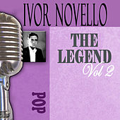 The Songs Of Ivor Novello, Vol. 2 by Ivor Novello