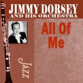 All Of Me de Jimmy Dorsey