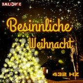 Besinnliche Weihnacht 432hz by Various Artists