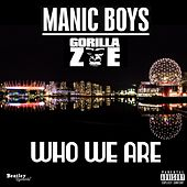Who We Are by Manic Boys