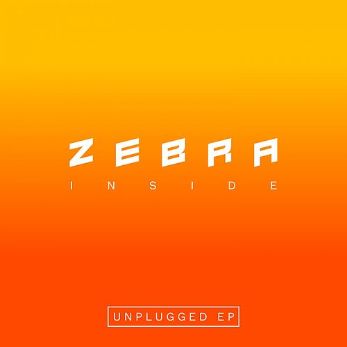 Inside (Unplugged) by Zebra