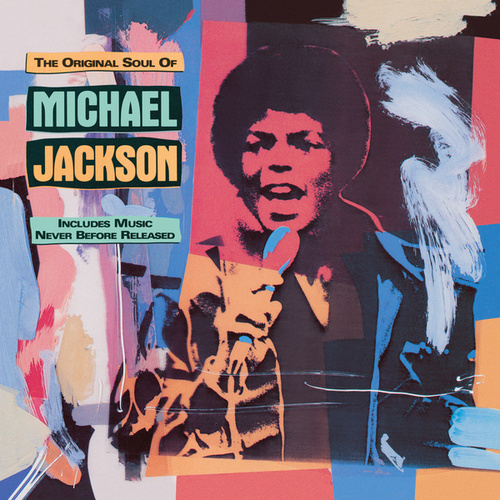 The Original Soul Of Michael Jackson by Michael Jackson