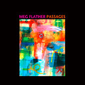 Passages by Meg Flather