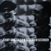 A Primera Vista by Jerry Gonzalez