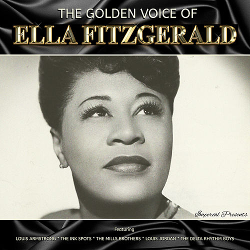 The Golden Voice of Ella Fitzgerald de Ella Fitzgerald