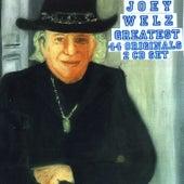Greatest 44 Originals by Joey Welz