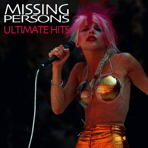 Ultimate Hits (Re-Recorded / Remastered Versions) by Missing Persons