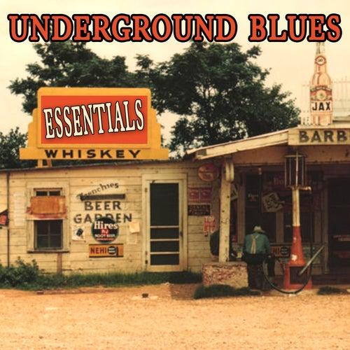 Underground Blues Essentials by Various Artists