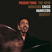 Passin' Thru by Chico Hamilton
