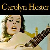 Carolyn Hester by Carolyn Hester