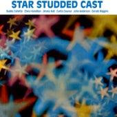 Star Studden Cast by Chico Hamilton