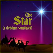 The Star (A Christmas Soundtrack) [Music Inspired by the Movie] by Various Artists