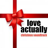 Love Actually Christmas Soundtrack (Music Inspired by the Movie) by Various Artists