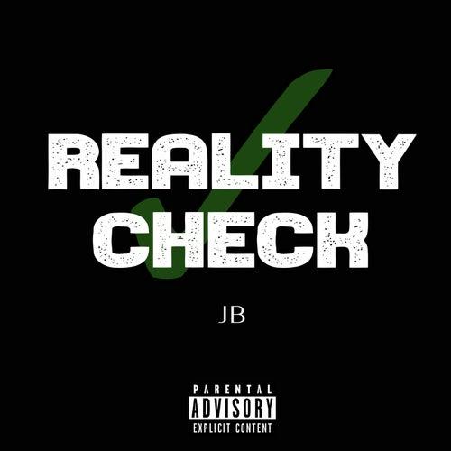 Reality Check by JB