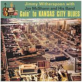 Goin' To Kansas City Blues de Jimmy Witherspoon