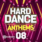 Hard Dance Anthems, Vol. 08 - EP by Various Artists