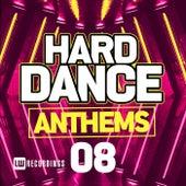 Hard Dance Anthems, Vol. 08 - EP von Various Artists