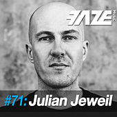 Faze DJ Set #71: Julian Jeweil de Various Artists