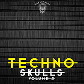 Techno Skulls, Vol. 5 von Various Artists