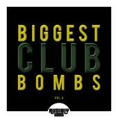 Biggest Club Bombs, Vol. 4 von Various Artists