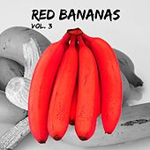 Red Bananas, Vol. 3 by Various Artists