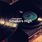 Smokers High by Living Room