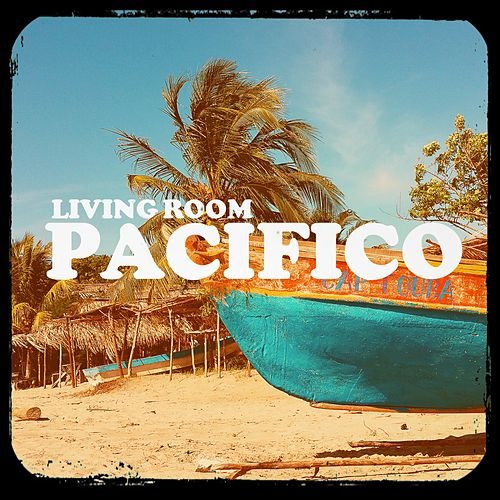 Pacifico by Living Room