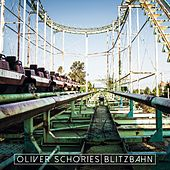 Blitzbahn von Oliver Schories