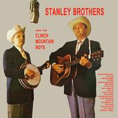 The Stanley Brothers & The Clinch Mountain Boys von The Stanley Brothers