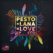 Pesto & Lana = Love - Single von Cco