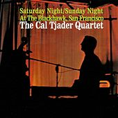Saturday Night / Sunday Night at the Blackhawk, San Francisco by Cal Tjader