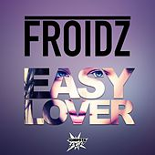 Easy Lover de FROIDZ