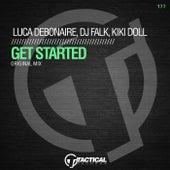 Get Started by DJ Falk Luca Debonaire