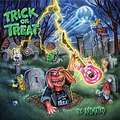 Re-Animated di Trick Or Treat