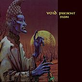 Present Sign by Void