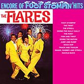 Encore Of Foot Stompin' Hits by The Flares
