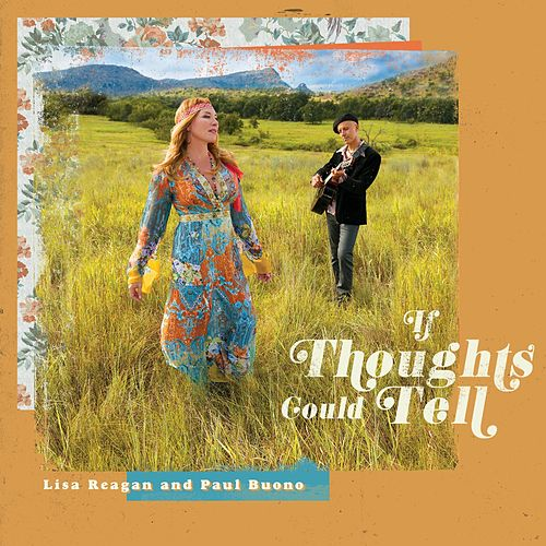 If Thoughts Could Tell by Lisa Reagan