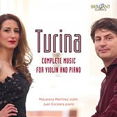 Turina: Complete Music for Violin and Piano by Macarena Martínez